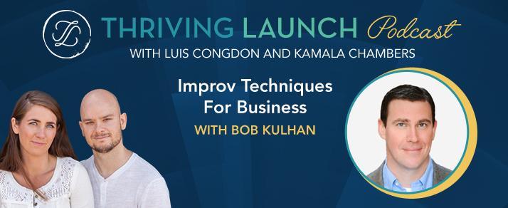 Improv-Techniques-for-business-bob-kulhan